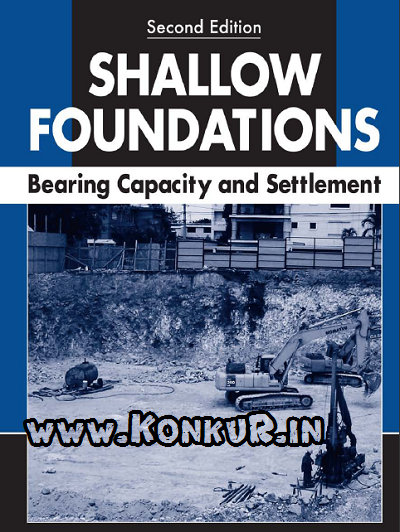 shallow foundations bearing capacity settlement download,bearing capacity and settlement braja m das,shallow foundation books,shallow foundations bearing capacity and settlement pdf,shallow foundations bearing capacity settlement second edition,shallow foundations das,Shallow Foundations Bearing Capacity and Settlement Second Edition,shallow foundations bearing capacity settlement braja das,Shallow Foundations,Bearing Capacity and Settlement,