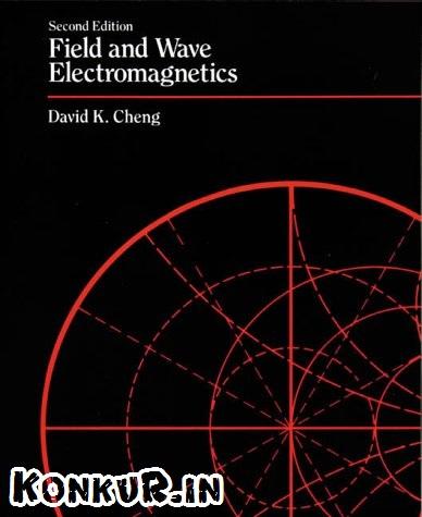 دانلود کتاب و حل المسائل میدان و امواج الکترومغناطیسی چنگ ویرایش 2